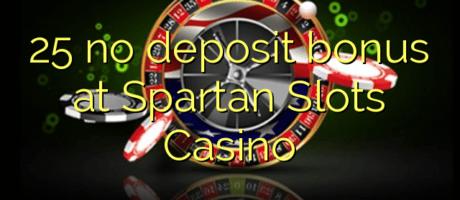 25-no-deposit-bonus-at-Spartan-Slots