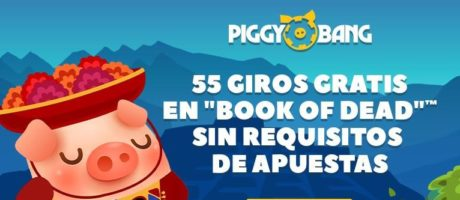 Piggy Bang Casino Hasta 55 tiradas gratis